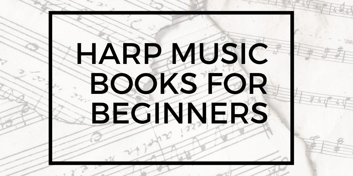 harp music books for beginners